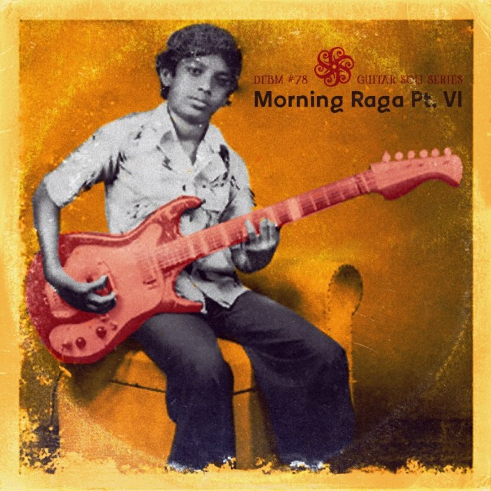dfbm #78 - Morning Raga Pt. VI
