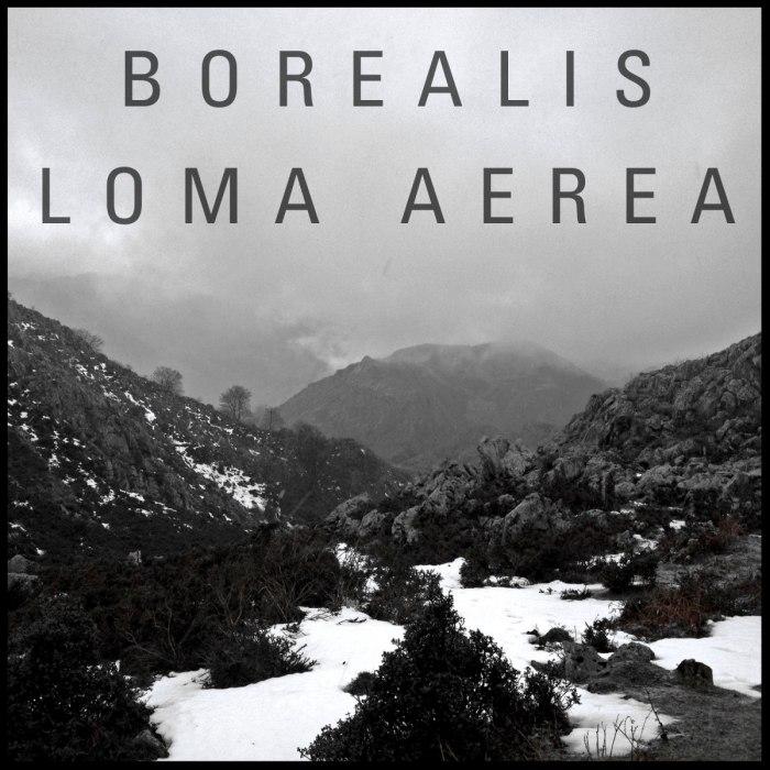 Borealis - Loma Aerea