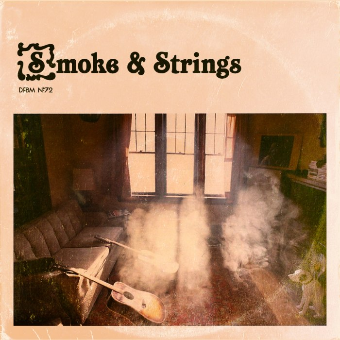 dfbm #72 - Smoke and Strings