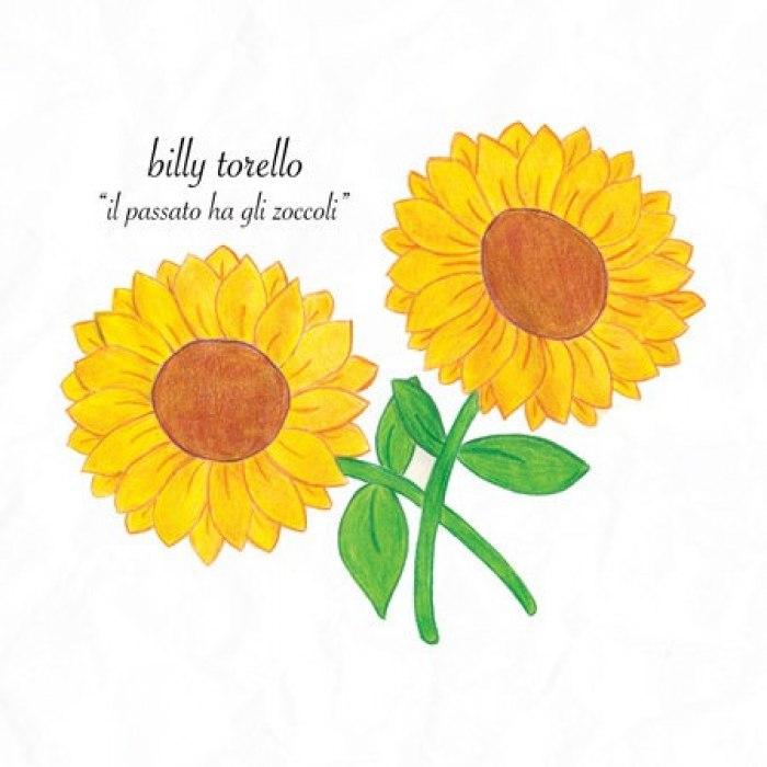 Billy Torello - Il Passato ha gli Zoccoli