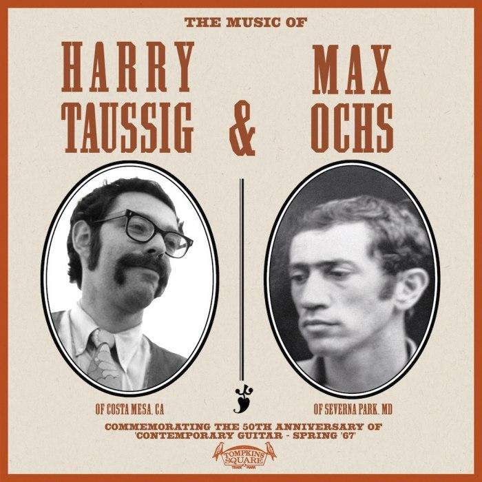 Harry Taussig & Max Ochs - The Music Of Harry Taussig & Max Ochs