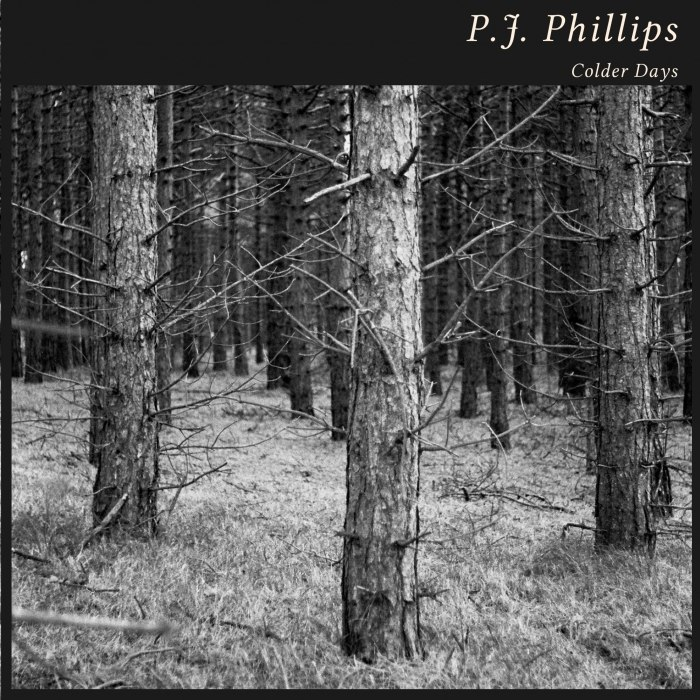 P.J. Phillips - Colder Days
