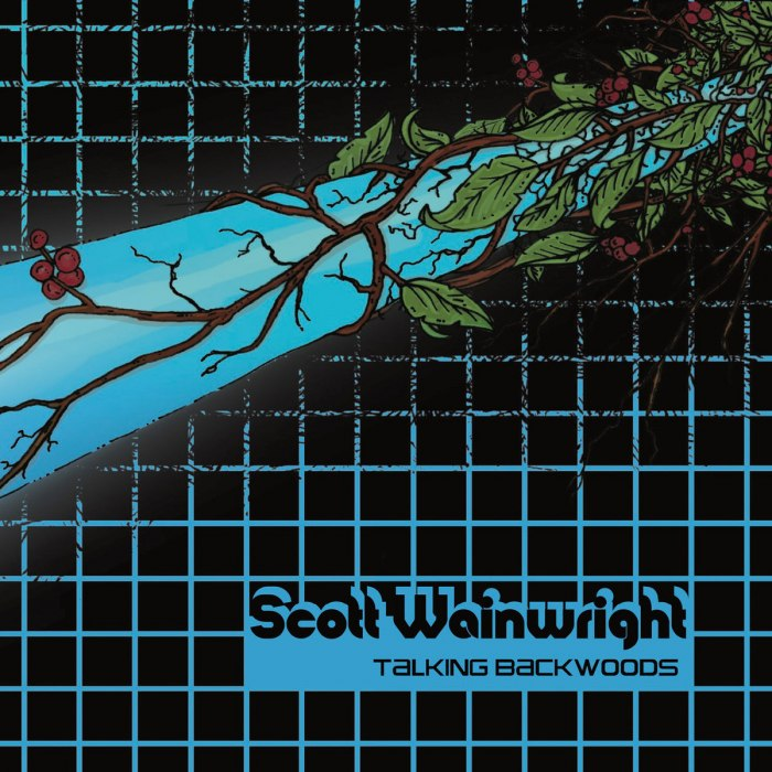 Scott Wainwright - Talking Backwoods